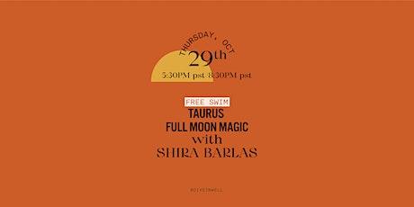 Taurus Full Moon Magic with Shira Barlas tickets