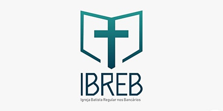Conferência de Aniversário da IBREB pelos 40 anos:  1º Dia, SÁBADO, 19:30 tickets