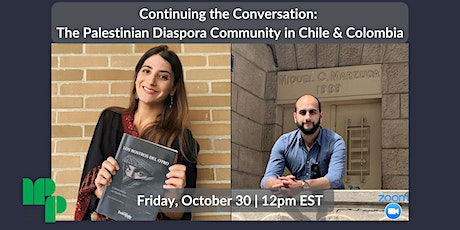 Continuing the Conversation on The Palestinian Diaspora Community in Chile tickets