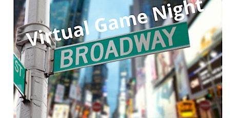 Virtual Broadway Game Night tickets