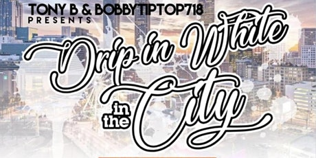 DRIP IN WHITE in the CITY tickets
