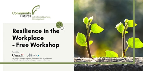 Employer Workshop #4: Creating Resilience in the Workplace tickets