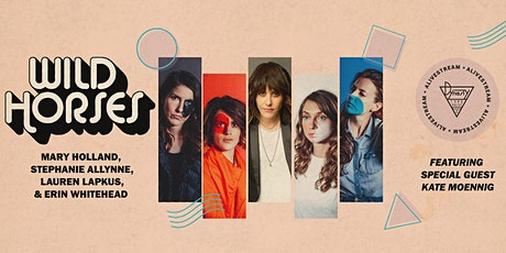 Wild Horses w/ Special Guest Kate Moennig! tickets