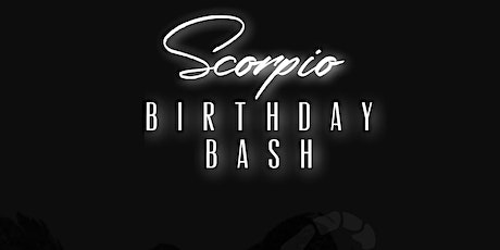 Scorpio Birthday Bash tickets