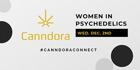 #CanndoraConnect- Women in Psychedelics tickets