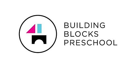 Building Blocks Preschool - Virtual Info Session tickets