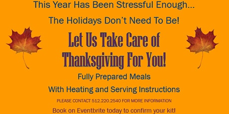 Let Us Take Care Of Thanksgiving For You! tickets