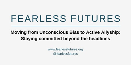 Virtual Workshop: Moving from Unconscious Bias to Active Allyship tickets