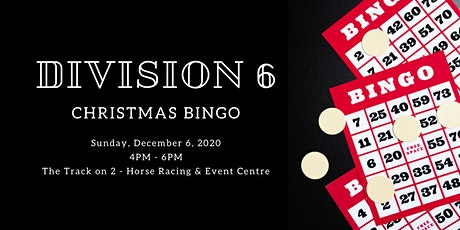 Division 6 Christmas Bingo tickets