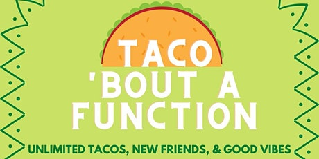 Taco 'Bout A Function tickets