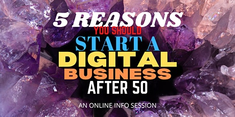 5 Reasons You Should Start An Online Business After 50 tickets