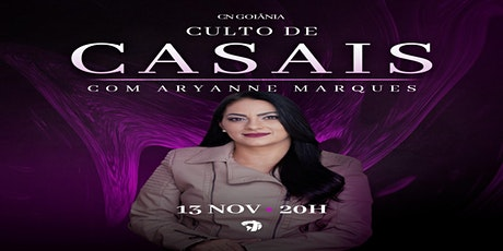 CULTO DE CASAIS com ARYANNE MARQUES ingressos