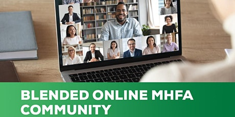 FREE Blended Online Mental Health First Aid  Community Training tickets