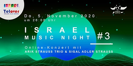 Israel Music Night # 3: ARIK STRAUSS TRIO & Sigal Adler Strauss Tickets
