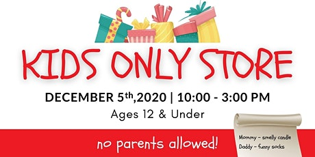 Kids Only Store tickets