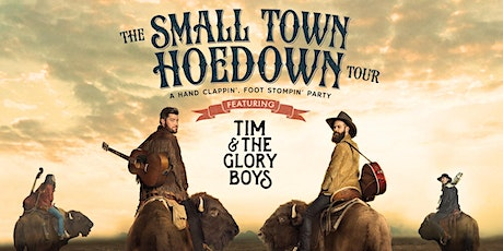 Tim and The Glory Boys-THE SMALL TOWN HOEDOWN TOUR-8:30PM Prince George, BC tickets