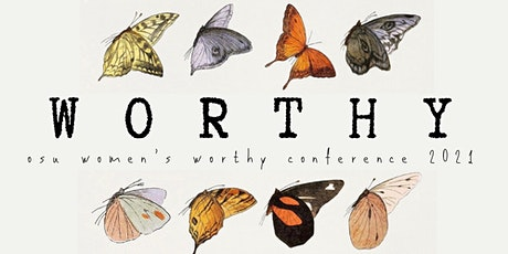 OSU Worthy Women's Conference 2021 tickets