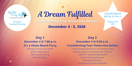 A Dream Fulfilled:  Transforming Your Vision Into Action tickets