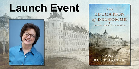 """Virtual Launch Event for """"The Education of Delhomme"""" by Nancy Burkhalter tickets"""