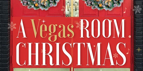 The Vegas Room presents A Vegas Room Christmas tickets