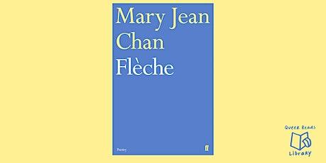 Flèche: Mary Jean Chan Reading + Q&A tickets