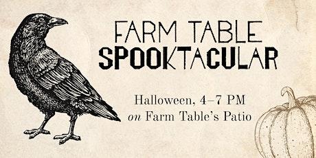 Farm Table's Spooktacular! tickets