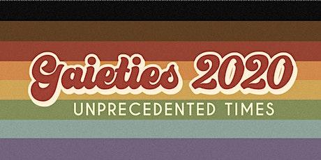 Gaieties 2020: Unprecedented Times tickets