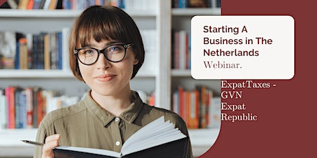 Starting a Business in The Netherlands Webinar tickets