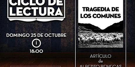 CLUB DE LA LIBERTAD - CICLO DE LECTURA - TRAGEDIA DE LOS COMUNES entradas