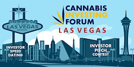 Cannabis Investing Forum Las Vegas Live Event & Virtual Webinar tickets