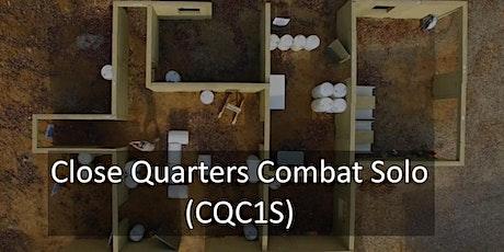 Close Quarters Combat Solo (CQC1S) Nov 1,2020 tickets