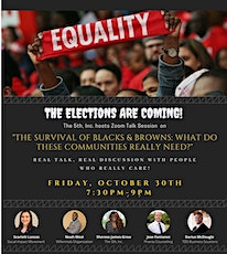"""""""The Survival of Blacks & Browns: What Do These Communities Really Need?"""" tickets"""
