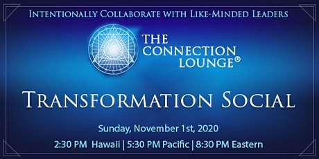 The Connection Lounge®: Transformation Social tickets