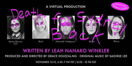 Dolezal-Ng Productions Presents : Death For Sydney Black tickets