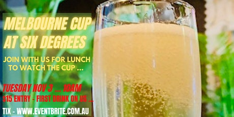 The Melbourne Cup at Six Degrees tickets