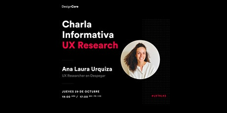 Charla Informativa - UX Research entradas