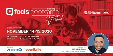 Focis Branding Bootcamp:  The Branding Blueprint to Grow Your Business tickets