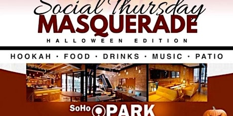 SOCIAL THURSDAY - MASQUERADE HALLOWEEN EDITION