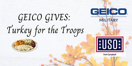 GEICO GIVES: Turkey Dinner for the Troops tickets