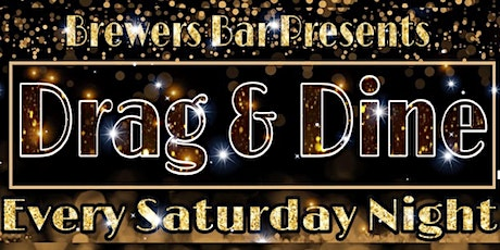 Brewers Socially Distant Drag & Dine - NOV tickets
