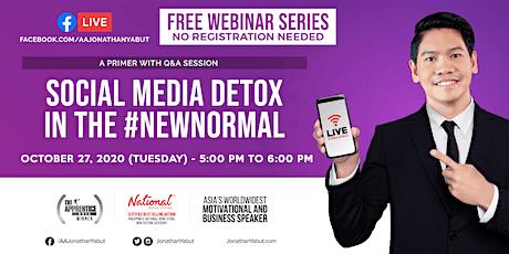 Free Webinar: Social Media Detox in the #NewNormal (Oct 27, 5PM) tickets