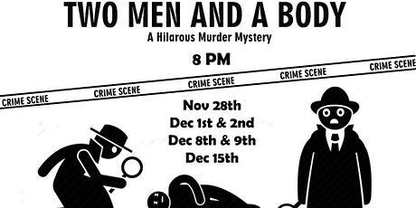 Two Men and A Body tickets