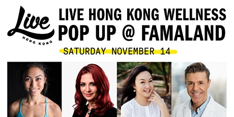 LIVE Hong Kong Wellness Popup @ Famaland tickets