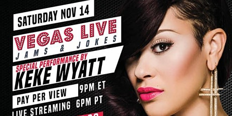 Vegas Live with KeKe Wyatt VIP Tickets Nov 14th tickets