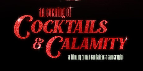 An Evening of Cocktails and Calamity tickets