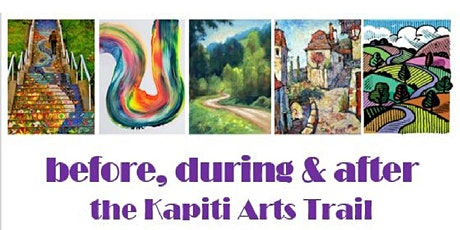 before -during-after the Kapiti Arts Trail tickets