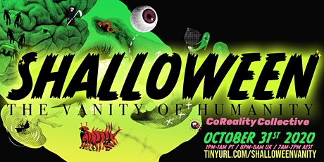 SHALLOWEEN - THE VANITY OF HUMANITY tickets