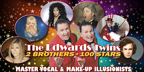 Cher, Elton John, Dolly Parton, Streisand DinnerEdwards Twins Impersonator tickets