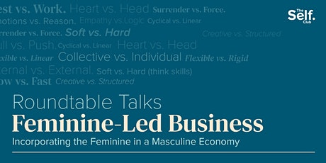 Roundtable Talks: Feminine Energy in a Masculine Economy tickets