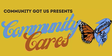 Community Cares tickets